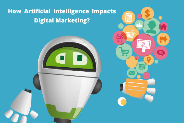 How-Artificial-Intelligence-Impacts-Digital-Marketing